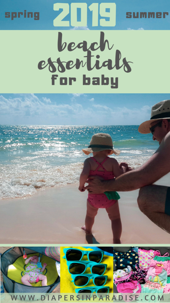 b49fb3401 for a trip; 2019 Baby Beach Essentials. Everything you need (and want!