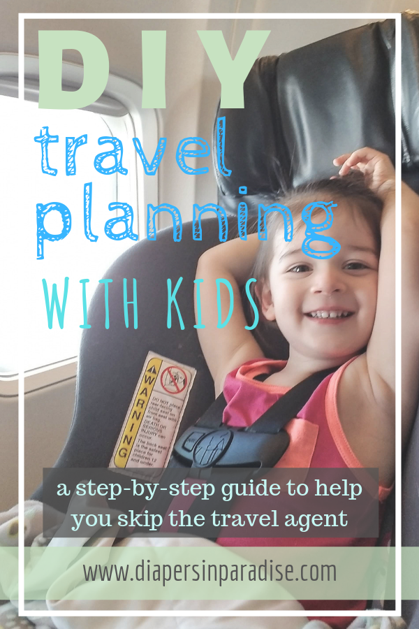 How to Plan a Trip with Kids, Without a Travel Agent